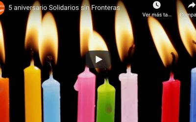 5º ANIVERSARIO Solidarios sin Fronteras!